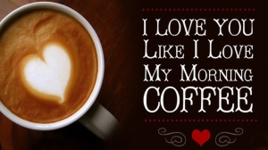 I-Love-My-Special-Coffee-With-Sweet-Morning