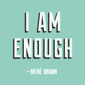 iamenough-brene-brown-large